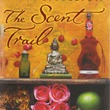 The Scent Trail